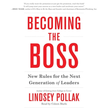 Becoming the Boss - New Rules for the Next Generation of Leaders audiobook by Lindsey Pollak