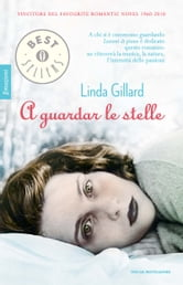 A guardar le stelle ebook by Linda Gillard