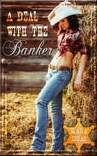 A Bargain with the Banker ebook by Kara Eras