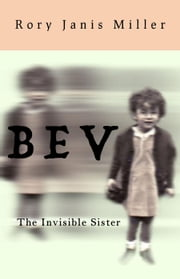 Bev ebook by Rory Janis Miller