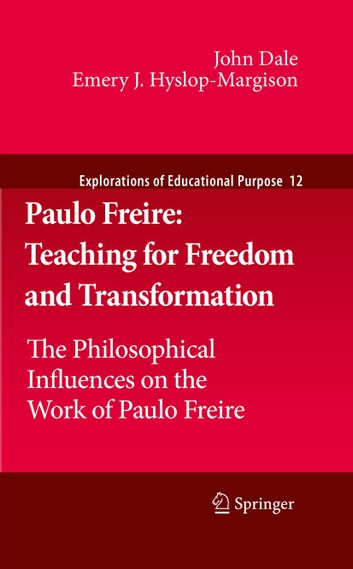 pablo freires view on teaching in modern american society Anderson, julie (2009) voices in the dark: representations of disability in historical research review of: pamela dale and joseph melling (eds).