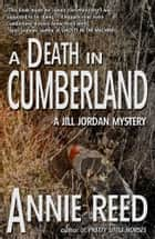 A Death in Cumberland ebook by Annie Reed