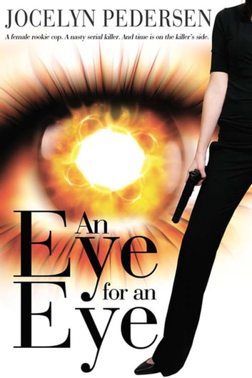 An Eye for an Eye ebook by Jocelyn  Pedersen