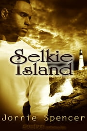 Selkie Island ebook by Jorrie Spencer