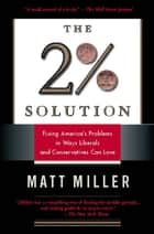 The Two Percent Solution ebook by Matthew Miller