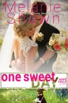 One Sweet Day: A Hope Falls Novella ebook by Melanie Shawn