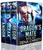 The Dragon's Mate Box Set ebook by Dena Christy