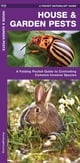 House & Garden Pests - How to Organically Control Common Invasive Species ebook by James Kavanagh,Raymond Leung,Waterford Press