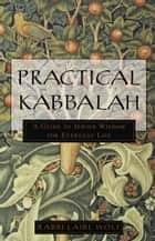 Practical Kabbalah ebook by Laibl Wolf