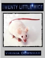 Twenty Little Mice ebook by Virinia Downham