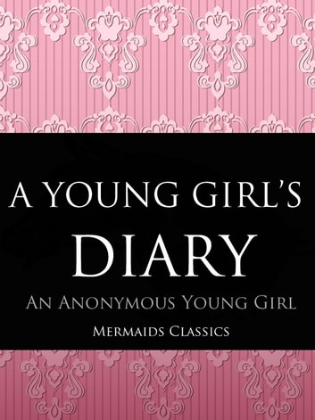 A Young Girls Diary ebook by An Anonymous Young Girld,Prefaced by a letter by Sigmund Freud
