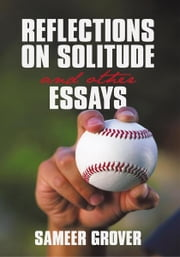 Reflections on Solitude and other Essays ebook by Sameer Grover