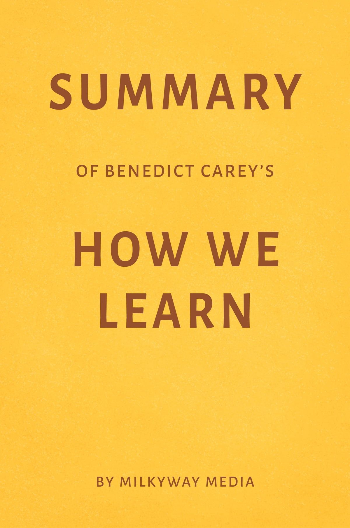 Benedict Carey: unlearn everything you've learned about ...