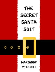 The Secret Santa Suit ebook by Marianne Mitchell