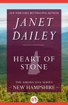 Heart of Stone ebook by Janet Dailey