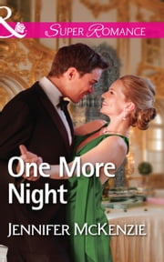 One More Night (Mills & Boon Superromance) (A Family Business, Book 2)