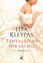 Tentação ao pôr do sol ebook by Lisa Kleypas