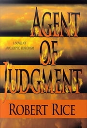 Agent of Judgment ebook by Robert Rice