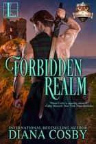 Forbidden Realm ebook by Diana Cosby