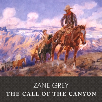 Image result for zane grey call of the canyon