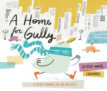 A Home for Gully eBook by Joan Clegg