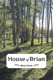 House of Brian ebook by Barry Tyrrell