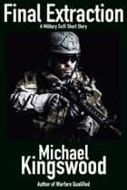 Final Extraction ebook by Michael Kingswood