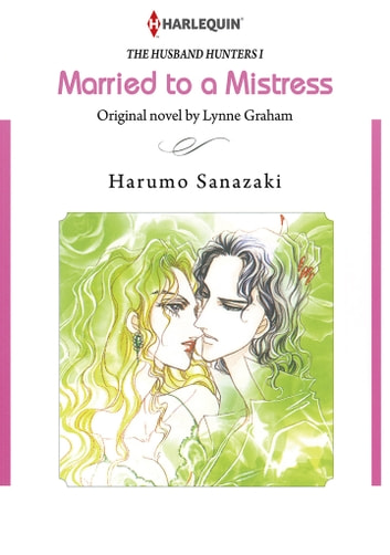 Married to A Mistress (Harlequin Comics) - Harlequin Comics ebook by Lynne Graham