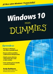 Windows 10 para Dummies ebook by Andy Rathbone,Paola Tormo,Eugenia Arrés,Natalia Montoro