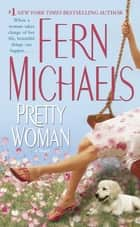 Pretty Woman ebook by Fern Michaels