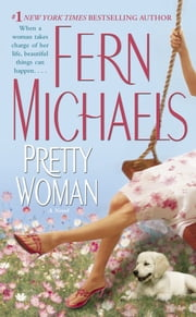 Pretty Woman - A Novel ebook by Fern Michaels