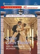 His Marriage Bonus ebook by Cathy Gillen Thacker