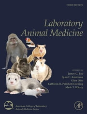 Laboratory Animal Medicine ebook by Lynn C. Anderson,Glen Otto,Kathleen R. Pritchett-Corning,Mark T. Whary,James G. Fox