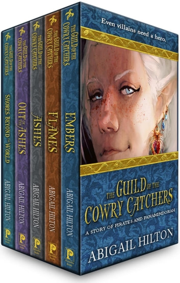 The Guild of the Cowry Catchers - Complete Series - The Guild of the Cowry Catchers ebook by Abigail Hilton