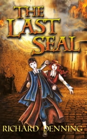 The Last Seal ebook by Richard Denning