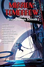 Mission: Tomorrow ebook by Bryan Thomas Schmidt