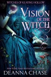 Vision of the Witch ebook by Deanna Chase