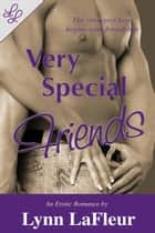 Very Special Friends ebook by
