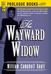 The Wayward Widow ebook by William Campbell Gault