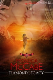 Diamond Legacy ebook by Monica McCabe