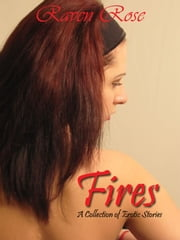 Fires ebook by Raven Rose