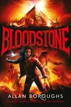 Bloodstone: Legend of Ironheart 2 ebook by Allan Boroughs