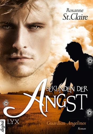 Guardian Angelinos - Sekunden der Angst ebook by Roxanne St. Claire