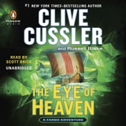 The Eye of Heaven audiobook by Clive Cussler, Russell Blake