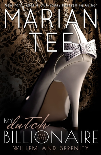 My Dutch Billionaire 3 ebook by Marian Tee