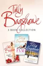 Tilly Bagshawe 3-book Bundle: Scandalous, Fame, Friends and Rivals ebook by Tilly Bagshawe