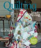 Quilting: Inset Piecing ebook by Sarah Fielke