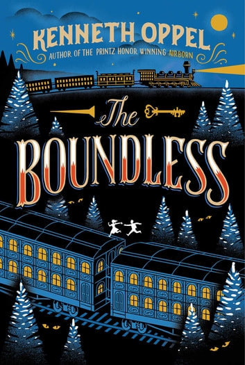 The Boundless ebook by Kenneth Oppel