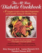 The All-New Diabetic Cookbook ebook by Kitty Maynard,Lucian Maynard