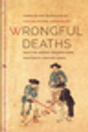 Wrongful Deaths - Selected Inquest Records from Nineteenth-Century Korea ebook by Sun Joo Kim,Jungwon Kim